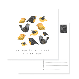 postcard birds yellow 'Blij dat jij er bent' | per 5