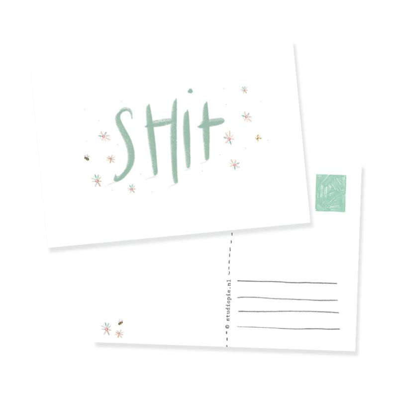 ansichtkaart een lieve SHIT kaart   per 5 stuks