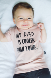 SHIRT - MY DAD IS COOLER