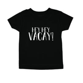 HEY HEY VACAY  - T-SHIRT - PNSP