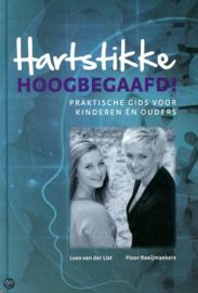 Hartstikke Hoogbegaafd! - praktische gids voor kinderen èn ouders