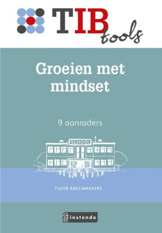 Groeien met mindset - TIB tool voor onderwijsprofessionals