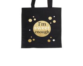 Tote bag - I'm sweet enough Black