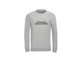 Sweater - Sweet like me Grau