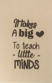 Houten kaart - It takes a big love to teach little minds