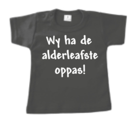 T-Shirt - Wy ha de alderleafste oppas