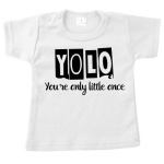 T-Shirt - Yolo (Your Only Little Ones)