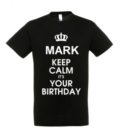 T-shirt | keep calm it`s your birthday