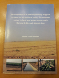 Development of a spatial planning support system for agricultural policy formulation related to land and water resources in Borkhar & Meymeh district, Iran