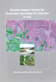 Decision support system for floodwater spreading site selection in Iran