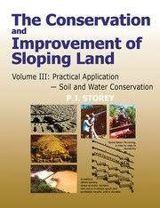 The Conservation and Improvement of Sloping Land