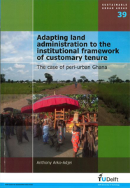 Adapting land administration to the institutional framework of customary tenure