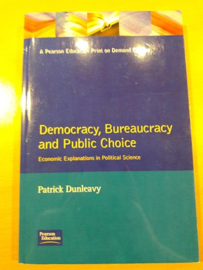 Democracy, Bureaucracy and Public Choice