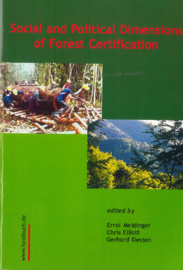 Social and political dimensions of forest certification