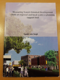 Measuring Transit-Oriented Development (TOD) at regional and local scales : a planning support tool