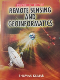 Encyclopaedia of Remote Sensing and Geoinformatics (Part 1 and 2)