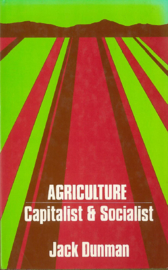 Agriculture, capitalist and socialist