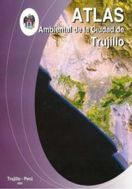 Atlas ambiental de la Ciudad de Trujillo - Perú