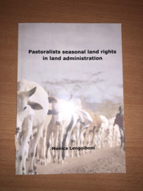 Pastoralists seasonal land rights in land administration