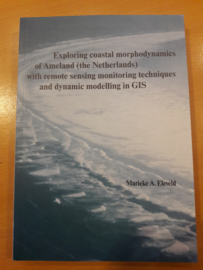 Exploring coastal morphodynamics of Ameland (the Netherlands) with remote sensing monitoring techniques and dynamic modelling in GIS