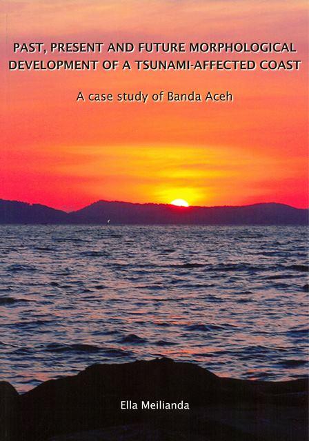 Past, present and future morphological development of a Tsunami affected coast