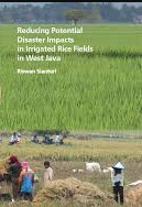 Reducing Potential Disaster Impacts in Irrigated Rice Fields in West Java
