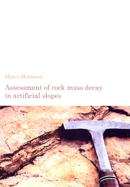 Assessment of rock mass decay in artificial slopes