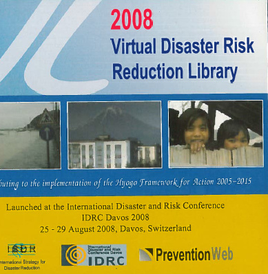2008 Virtual disaster risk reduction library