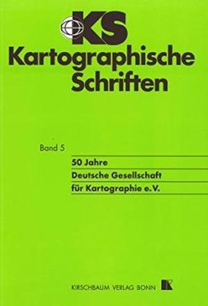 50 Jahre Deutsche Gesellschaft für Kartographie e.V.
