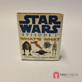 Star Wars Episode I What's What, A Pocket Guide to the The Phantom Menace
