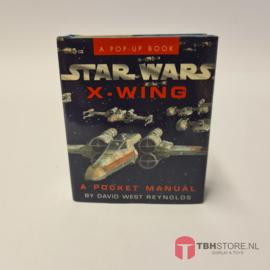 Star Wars A Pop-Up Book X-Wing A Pocket Manuel