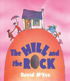 The Hill and the Rock (David McKee) Paperback / softback