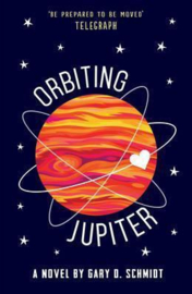 Orbiting Jupiter (Gary D. Schmidt) Paperback / softback