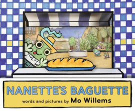 Nanette's Baguette (Mo Willems)