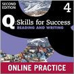 Q Skills For Success Level 4 Reading & Writing Student Online Practice