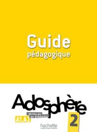 Adosphère 2 A1-A2 - Guide pédagogique