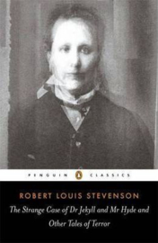 The Strange Case Of Dr Jekyll And Mr Hyde And Other Tales Of Terror (Robert Louis Stevenson)