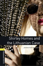 Oxford Bookworms Library Level 1: Shirley Homes And The Lithuanian Case Audio Pack