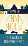 Onweer & Tien dagen in een gestolen auto (Anna Woltz)