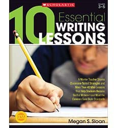 10 Essential Writing Lessons