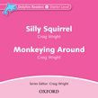 Dolphin Readers Starter Level Silly Squirrel & Monkeying Around Audio Cd