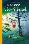 De Dikke Vlo en Stiekel (Pieter Koolwijk)