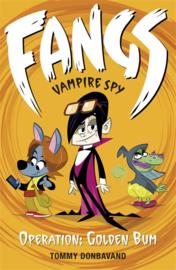 Fangs Vampire Spy Book 1: Operation: Golden Bum (Tommy Donbavand)