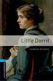 Oxford Bookworms Library Level 5: Little Dorrit Audio Pack