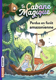 La Cabane Magique Tome 5 - Perdus en forêt amazonienne