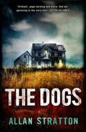 The Dogs (Allan Stratton) Paperback / softback