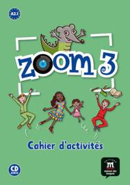Zoom 3 – Cahier d'activités FLE + CD audio