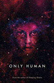 Only Human (Sylvain Neuvel)
