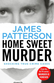 Home Sweet Murder: (murder Is Forever: Volume 2)