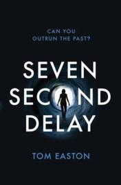 Seven Second Delay (Tom Easton) Paperback / softback